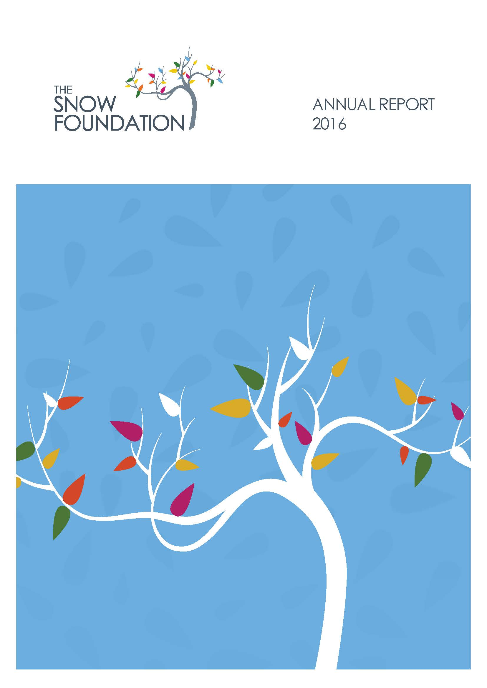 The Snow Foundation Annual Report 2016 Cover